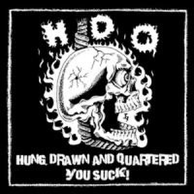 H.D.Q. - Hung Drawn And Quartered/You Suck (CD)