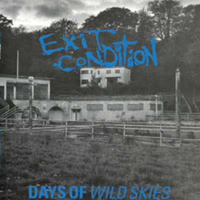 Exit Condition - Days Of Wild Skies (CD)