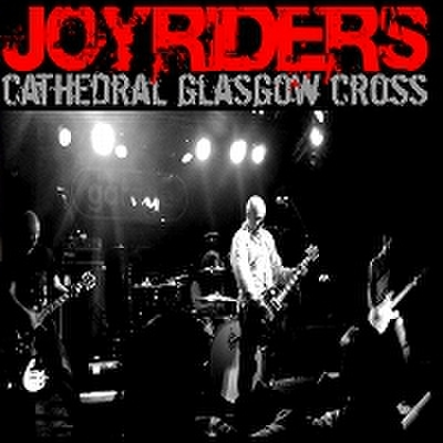 fix-40 : Joyriders - Cathedral Glasgow Cross (CD)