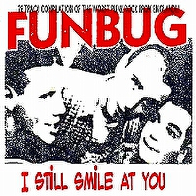 fix-02 : Funbug - I Still Smile At You (CD)