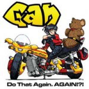 Gan - Do That Again, Again!?! (CD)