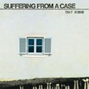 Suffering From A Case - Scene (CD)