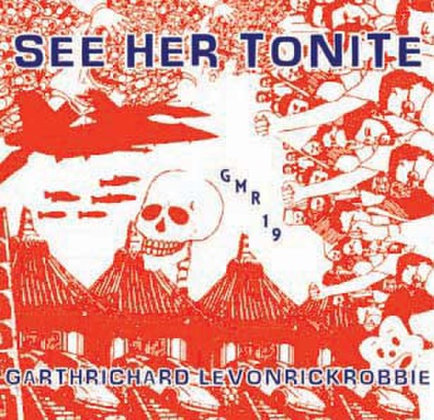 See Her Tonite - Grathrichardrivonrickrobbie (CD-R)