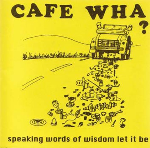 Cafe Wha? - Speaking Words Of Wisdom Let It Be (CD)