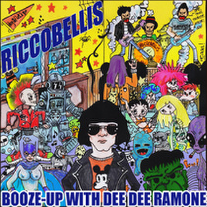 Riccobellis - Booze-Up With Dee Dee Ramone (CD)