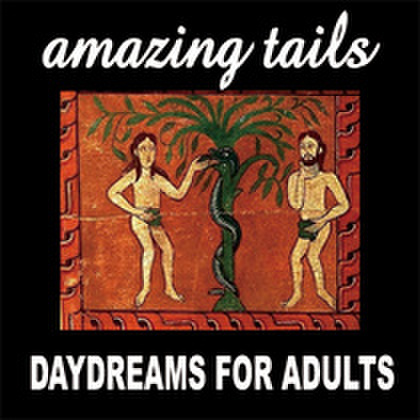 Amazing Tails - Daydreams For Adults (CD)