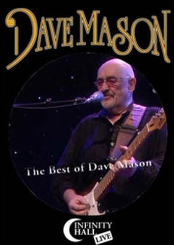 DAVE MASON/(DVD-R)INFINITY HALL LIVE : THE BEST OF DAVE MASAON[21958]