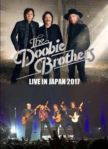 DOOBIE BROTHERS/(DVD-R)LIVE IN JAPAN 2017[21878]
