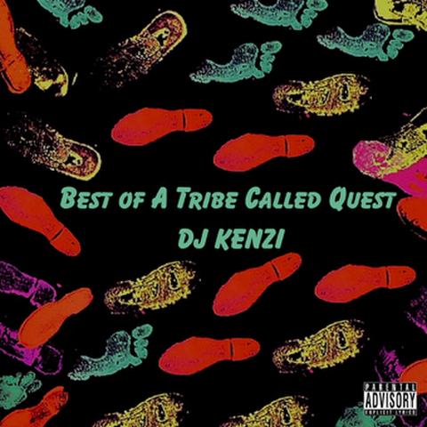 Best of A Tribe Called Quest/DJ KENZI