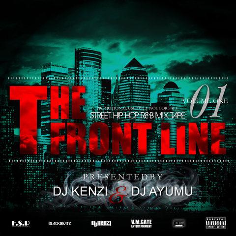 THE FRONT LINE VOL.1/DJ KENZI×DJ AYUMU