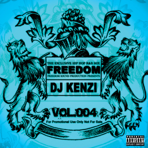 FREEDOM HIP HOP MIX VOL.4/DJ KENZI