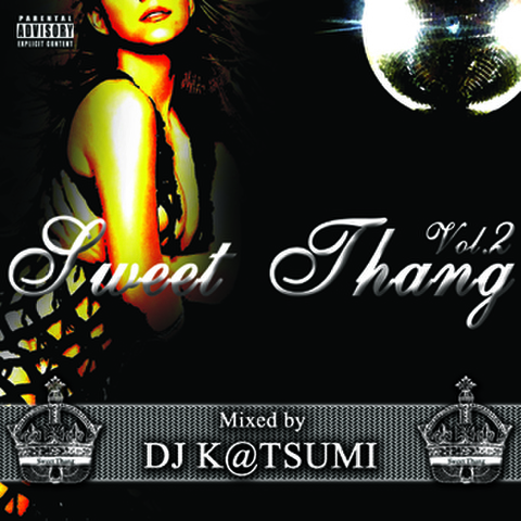 SWEET THANG VOL.2/DJ K@TSUMI