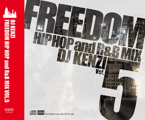FREEDOM HIP HOP and R&B MIX VOL.5/DJ KENZI