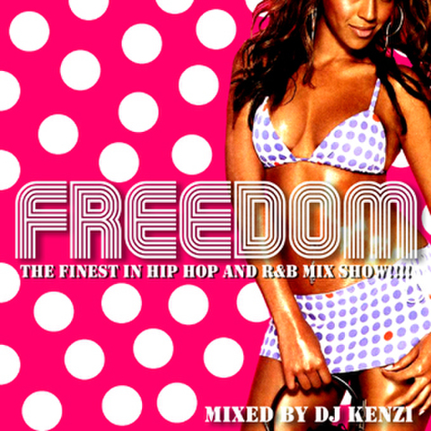 FREEDOM MIX VOL.8/DJ KENZI