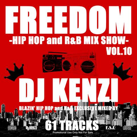 FREEDOM HIP HOP and R&B MIX VOL.10/DJ KENZI