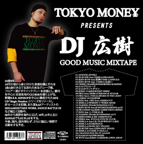 TOKYO MONEY PRESENTS GOOD MUSIC/DJ 広樹