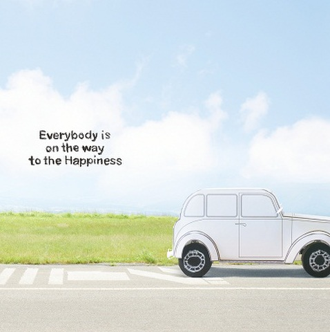 Everybody is on the way to the Happiness 【CD】