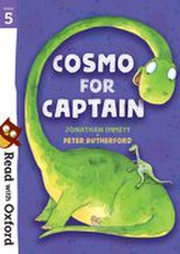 Read with Oxford: Stage 5: All Stars : Cosmo for Captain