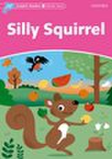 Dolphin Readers Starter: Silly Squirrel