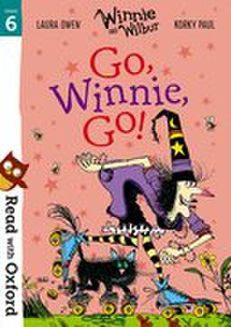 Read with Oxford: Stage 6: Winnie and Wilbur : Go, Winnie, Go!