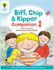 with Oxford Reading Tree: Biff, Chip & Kipper Companion 1