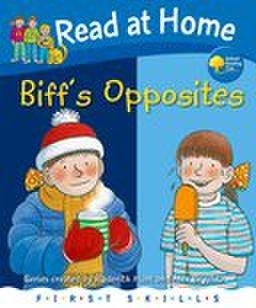 First Skills Series: Biff's Opposites
