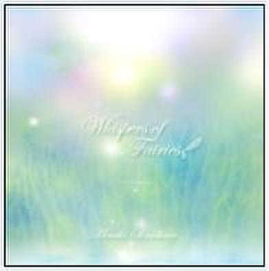CD「Whispes of Fairies」  (ピアノソロアルバム)