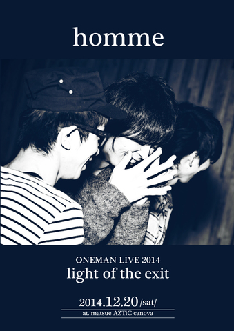 LIVE DVD [homme ONEMAN LIVE 2014 -light of the exit-]