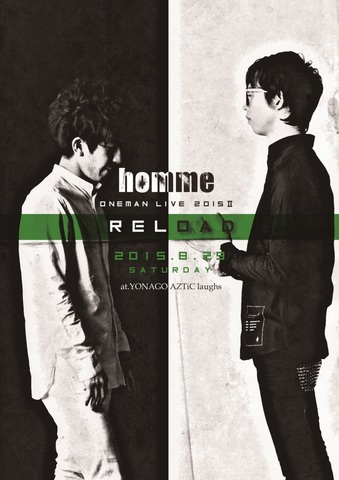 LIVE DVD [homme ONEMAN LIVE 2015 II -reload-]