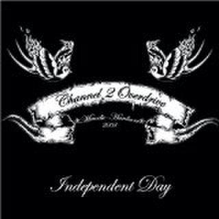 CHANNEL 2 OVERDRIVE/INDEPENDENT DAY
