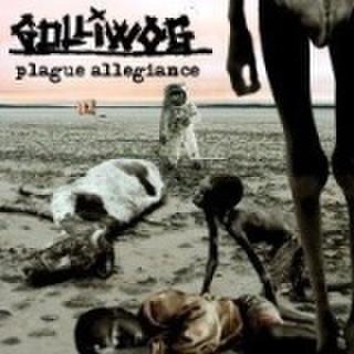 GOLLIWOG/PLAGUE ALLEGIANCE