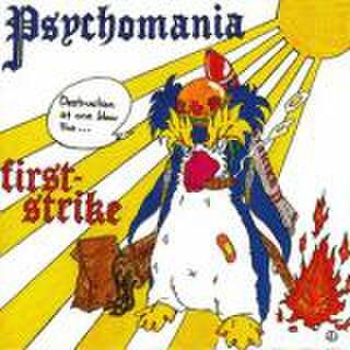 PSYCHOMANIA/FIRST-STRIKE