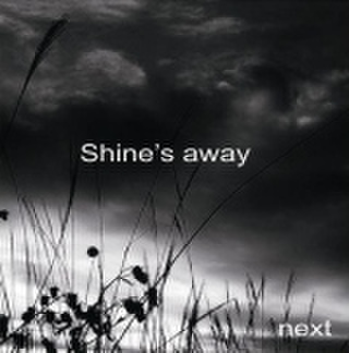 next/SHINE'S AWAY