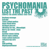 PSYCHOMANIA/LIST THE PAST