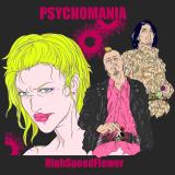PSYCHOMANIA/HighSpeedFlower