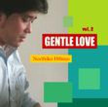 GENTLE LOVE vol.2