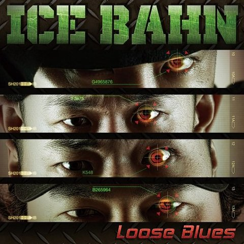 Loose Blues/ICE BAHN(7インチ)