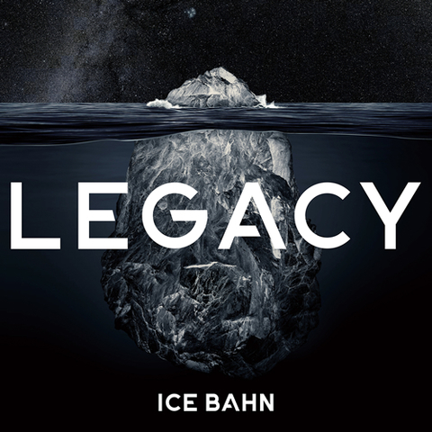 LEGACY / ICE BAHN 5th ALBUM
