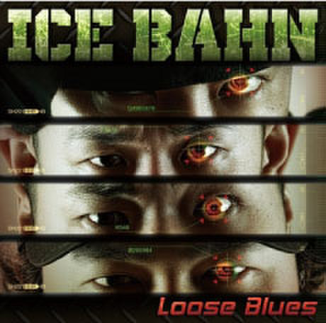 Loose Blues / ICE BAHN