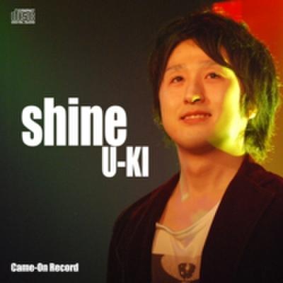 「shine」/U-KI(CD)