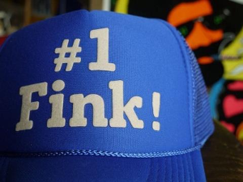 """""""#1 FINK! CAP"""""""