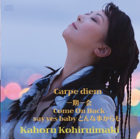 マキシCD Carpe diem