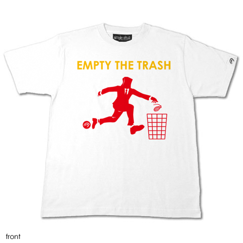 EMPTY THE TRASH