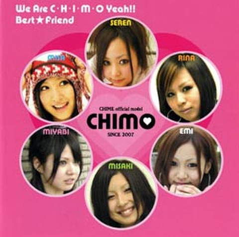 We Are CHIMO Yeah!!