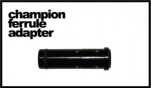 Champion Ferrule Adapterノーマルタイプ