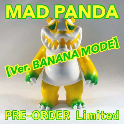 【PRE-ORDER】MAD PANDAソフビフィギュア【BANANA MODE】
