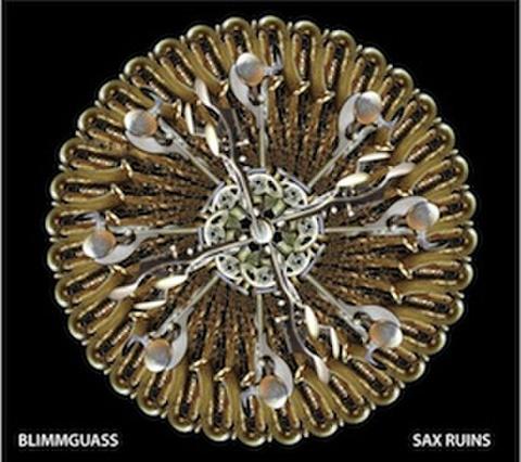 SAX RUINS / BLIMMGUASS
