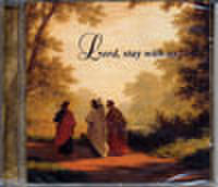 音楽CD「Lord, stay with us」