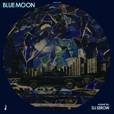 BLUEMOON / DJ SEROW