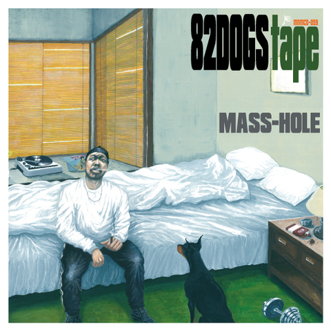 82DOGS TAPE / MASS-HOLE